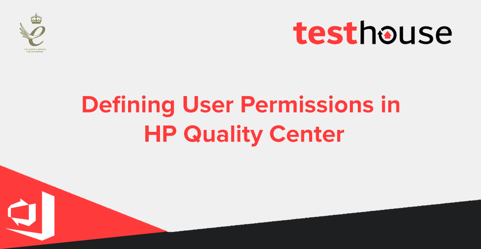 Defining User Permissions in HP Quality Center | Testhouse