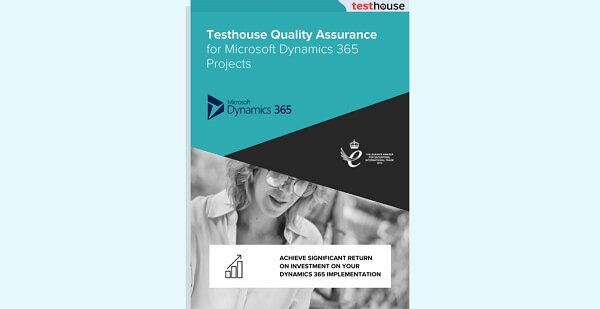 Testhouse Quality Assurance for Microsoft Dynamics 365 projects