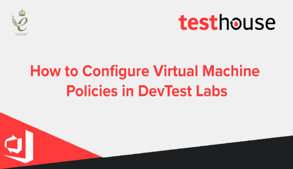 How to Configure Virtual Machine Policies in DevTest Labs
