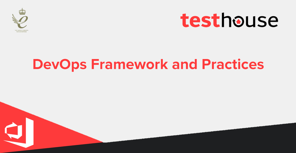 DevOps Framework and Practices