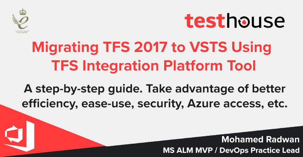 Migrating TFS 2017 to VSTS with TFS Integration Platform