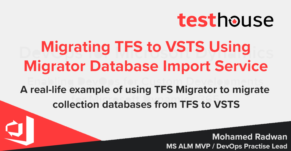 Migrating TFS to VSTS Using Database Import Service – TFS Migrator