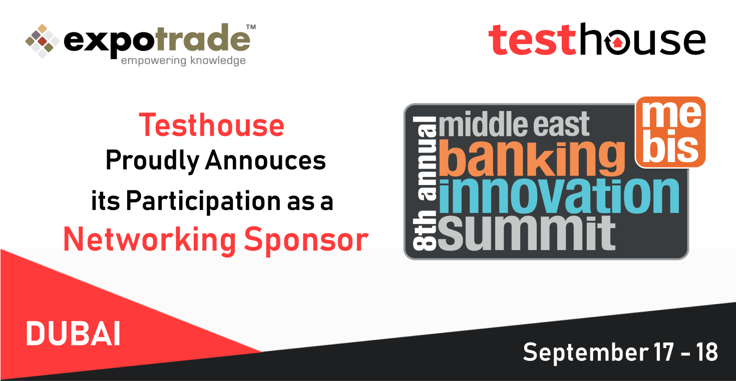 Testhouse Joins the Middle East Banking Innovation Summit as Networking Sponsor